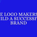 9 Best Free Logo Makers to Help You build a successful Brand (2020)