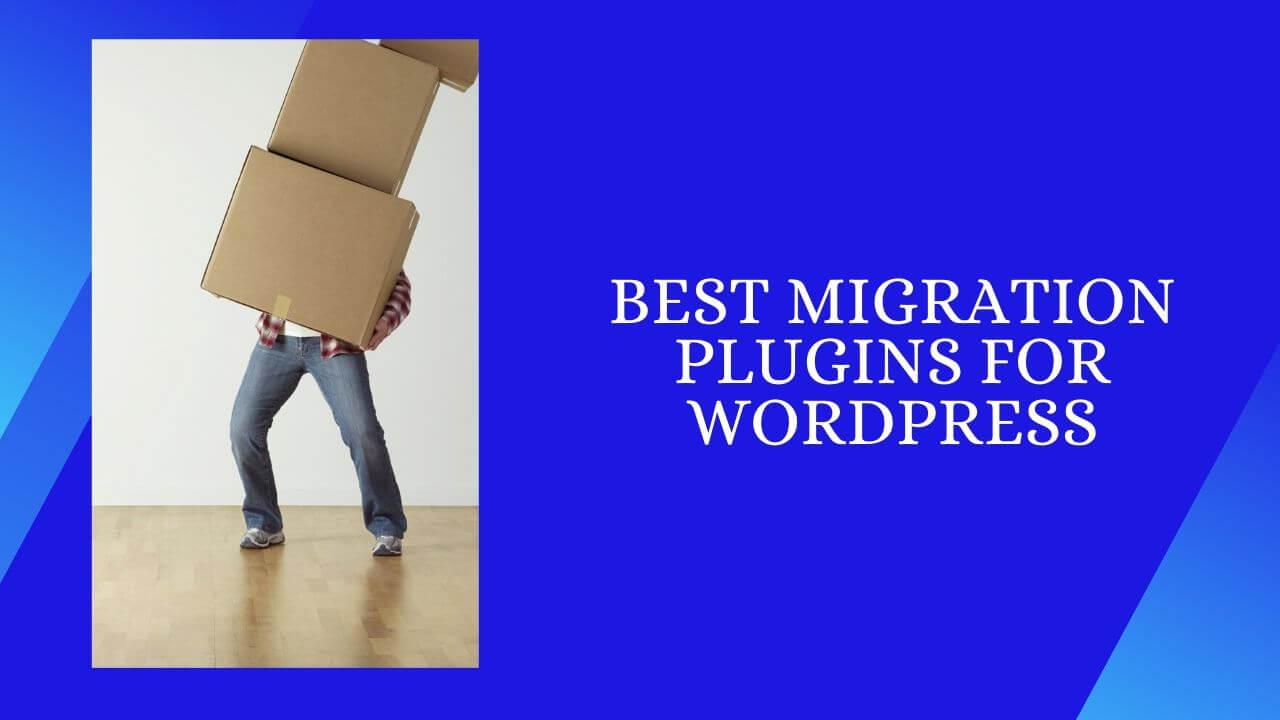 Best Migration Plugins