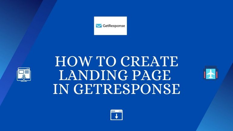How to Create Landing Page In GetResponse