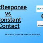 GetResponse vs Constant Contact: Features Compared, Facts Revealed (2020)