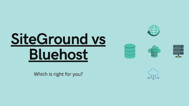 SiteGround vs Bluehost wordpress hosting