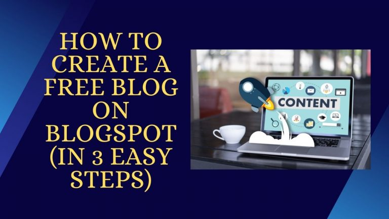 How to Create a Free blog on Blogspot