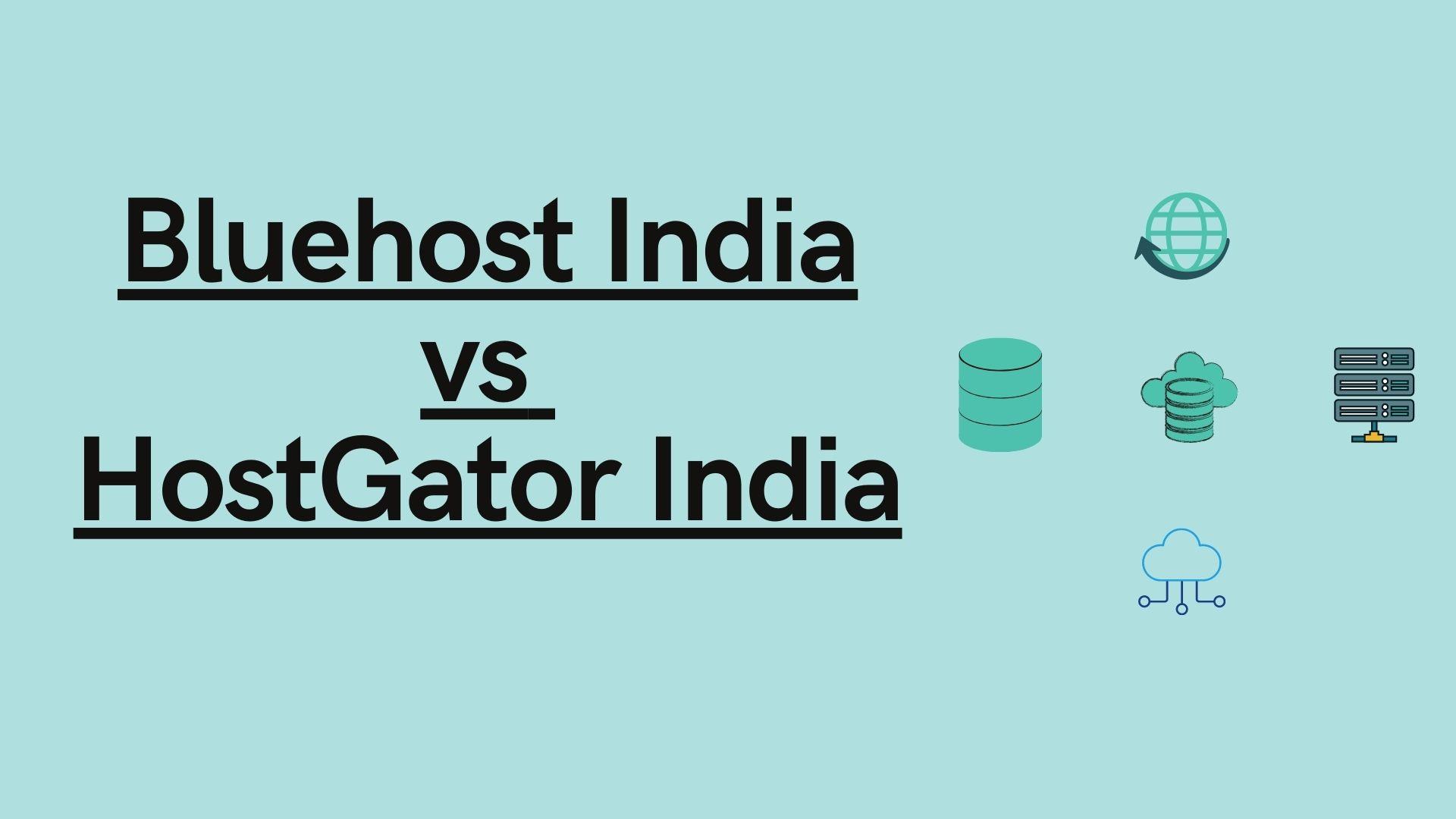 Bluehost India vs HostGator India