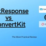 GetResponse vs ConvertKit (2020): The Most Practical Review