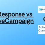 GetResponse vs ActiveCampaign (2020): No Confusion, Choose This Way