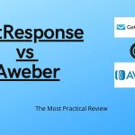 GetResponse vs AWeber (2020): The Most Practical Review
