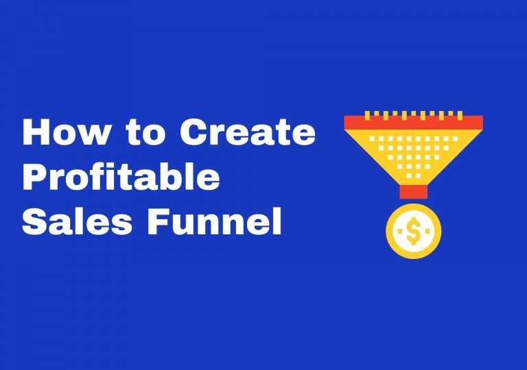 How to Create Profitable Sales Funnel